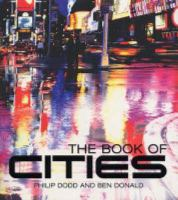 The Book of Cities / Philip Dodd and Ben Donald