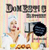 Domestic Sluttery