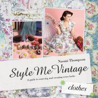 Style Me Vintage Clothes