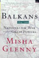 The Balkans, 1804-1999