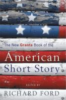The Granta Book of the American Short Story, vol. 2