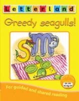 Greedy Seagulls