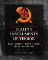 Stalin's Instruments of Terror From 1917-1991