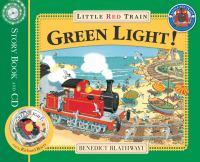 Green Light For The Little Red Train|[kit]
