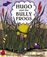 Hugo & the Bullyfrogs