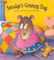 Smudge's Grumpy Day