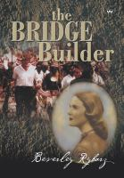 The Bridge Builder