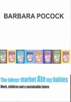 The Labour Market Ate My Babies