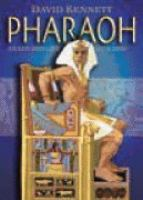 Pharaoh : Death and Life of A God / Written and Illustrated by David Kennett