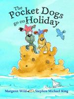 The Pocket Dogs Go on Holiday