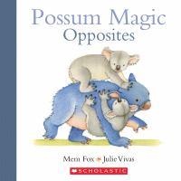 Possum Magic Opposites