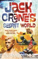 Jack Crane's Secret World