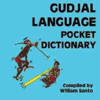 Gudjal Language Pocket Dictionary