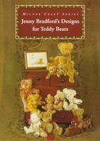 Jenny Bradford's Designs for Teddy Bears