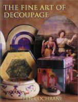 The Fine Art of Decoupage