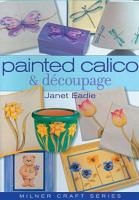 Painted Calico and Découpage