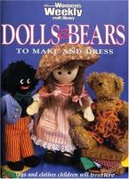 Dolls & Bears to Make and Dress