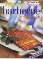The Essential Barbecue Cookbook