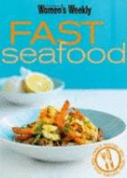 The Australian Women's Weekly Fast Seafood