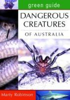 Dangerous Creatures of Australia