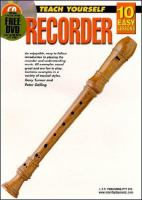 Teach Yourself Recorder :b10 Easy Lessons