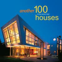 Another 100 of the World's Best Houses