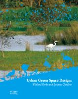 Urban Green Space Design: Wetland Parks and Botanic Gardens