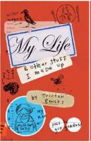 My Life & Other Stuff I Made up