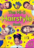 The Hi-5 Hairstyle Book
