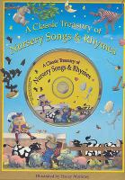 A Classic Treasury of Nursery Songs & Rhymes