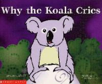 Why the Koala Cries