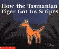 How the Tasmanian Tiger Got Its Stripes