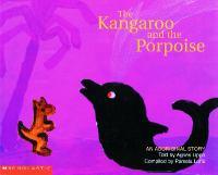 The Kangaroo and the Porpoise