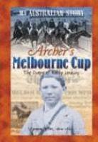 Archer's Melbourne Cup
