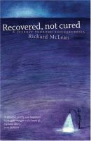 Recovered, Not Cured