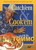 Catch'em & Cook'em With Tommo