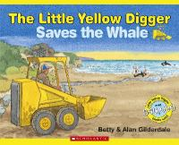 The Little Yellow Digger Saves the Whale