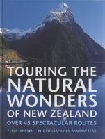 Touring the Natural Wonders of New Zealand