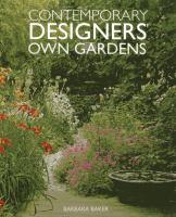 Contemporary Designers' Own Gardens