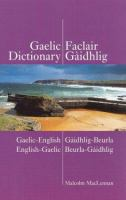 A Pronouncing And Etymological Dictionary Of The Gaelic Language