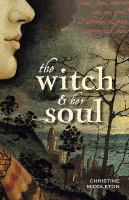 The Witch & Her Soul