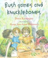 Bush Games and Knucklebones