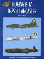 Boeing B-17, B-29 & Lancaster