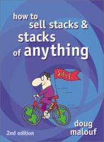 How to Sell Stacks and Stacks of Anything