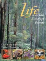 Life in the Tall Eucalypt Forests