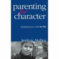 Parenting for Character