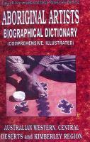 Aboriginal Artists Dictionary of Biographies