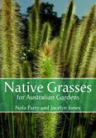 Native Grasses for Australian Gardens