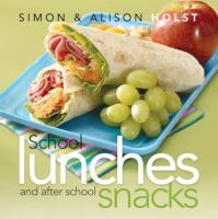 Ideas & Recipes for School Lunches and After School Snacks