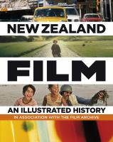 New Zealand film - an illustrated history